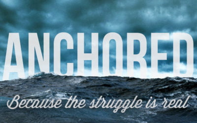 Anchored Part 3