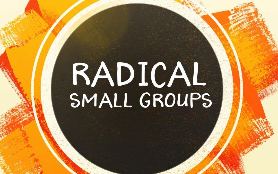 Radical Small Groups