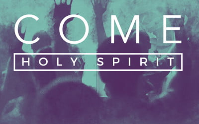 Come Holy Spirit: Following in Jesus' Footsteps