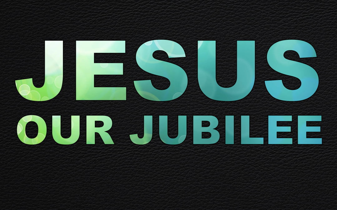 Jesus Our Jubilee: A Tale of Two Sons