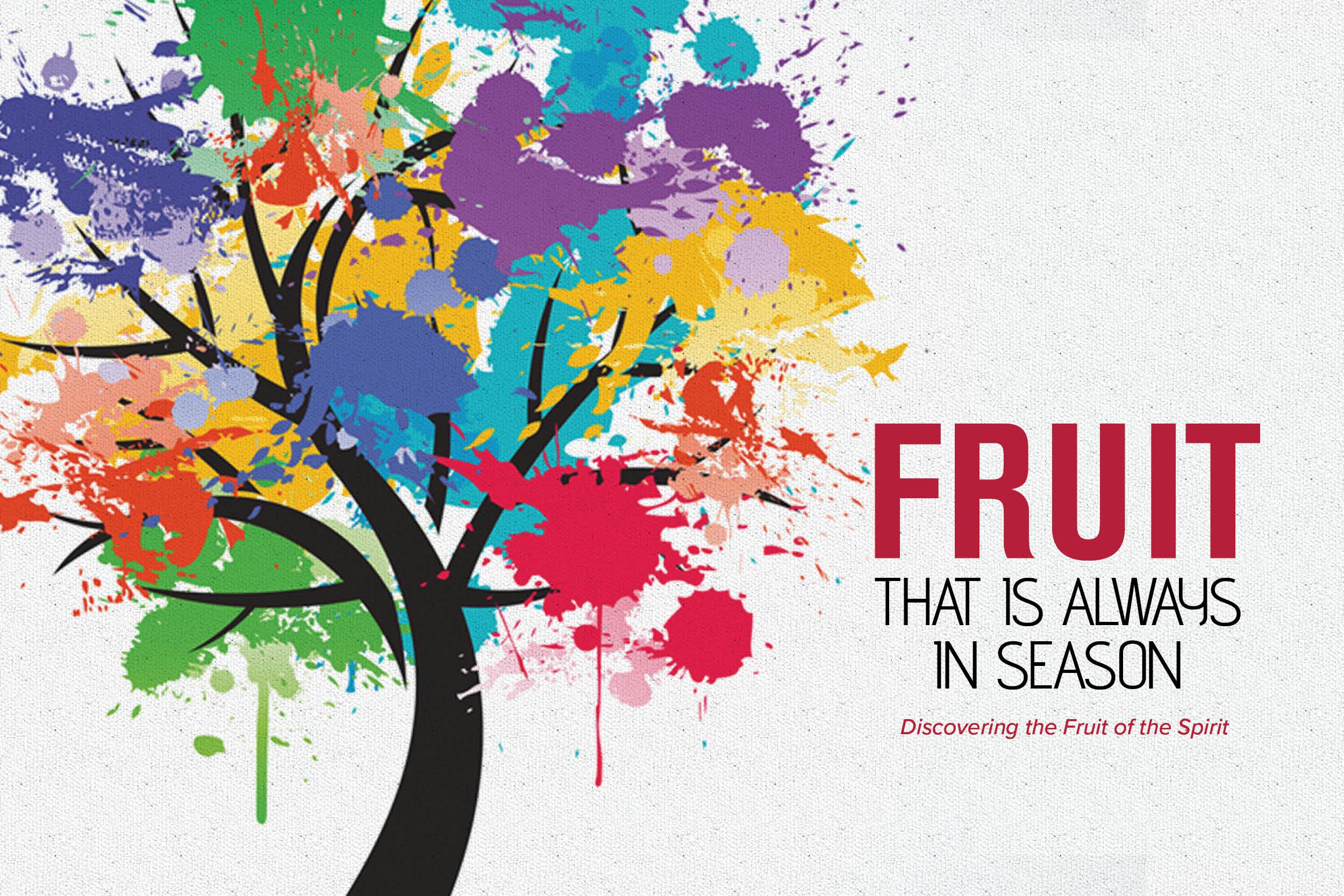 Fruit That is Always in Season